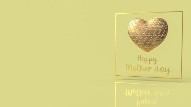 Das goldene herz und der text für das glückliche muttertagskonzept-3d-rendering