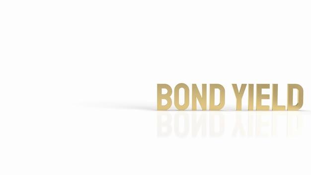 Die rendite der goldtextanleihe auf weißem hintergrund für das 3d-rendering des geschäftskonzepts