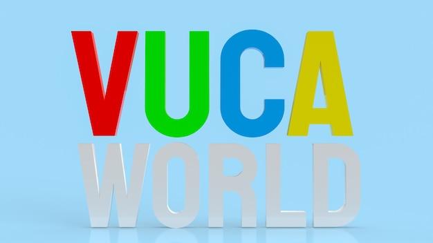 Die text-vuca-welt oder volatilität, unsicherheit, komplexität und mehrdeutigkeit 3d-rendering