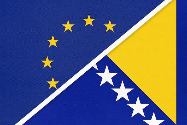Europäische union oder eu gegen bosnien und herzegowina nationalflagge aus textil.