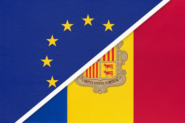 Europäische union oder eu gegen fürstentum andorra nationalflagge aus textil.