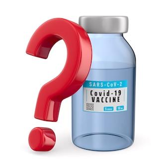 Fragezeichen und impfstoff gegen covid-19 auf weißem hintergrund