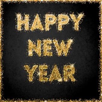 Frohes neues jahr feier mit goldenen glitzerbuchstaben auf einem schwarzen hintergrund