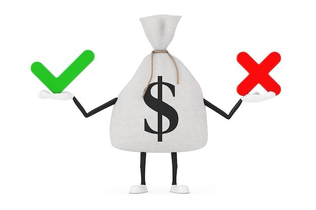 Gebundener rustikaler leinen-geldsack oder geldsack und dollarzeichen-charakter-maskottchen mit rotem kreuz und grünem häkchen, bestätigen oder verweigern, ja oder nein symbolzeichen auf weißem hintergrund. 3d-rendering