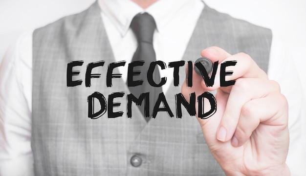 Geschäftsmann schreiben effektive nachfrage mit marker, geschäftskonzept