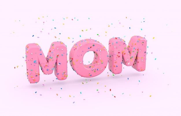 Glasierte donut-schrift mit bunten streuseln. abstraktes 3d mom wort