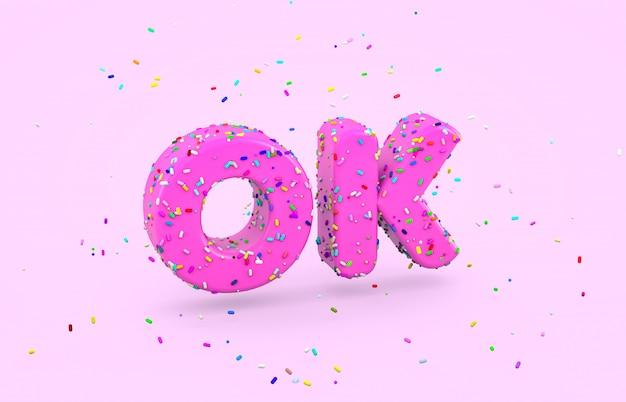 Glasierte donut-schrift mit bunten streuseln. abstraktes 3d okey wort