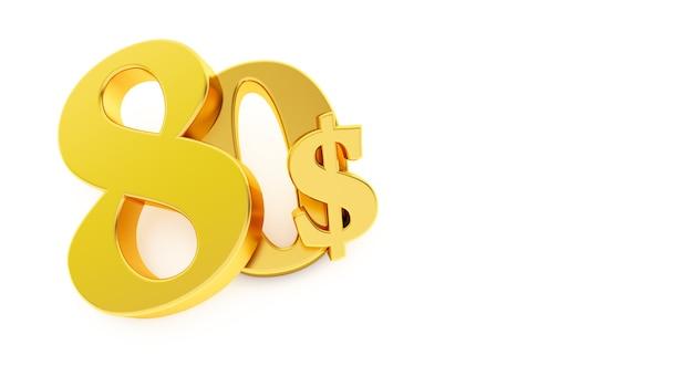 Goldenes achtzig dollarzeichen lokalisiert auf weißem hintergrund