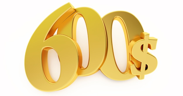 Goldenes sechshundert dollarzeichen lokalisiert auf weißem hintergrund