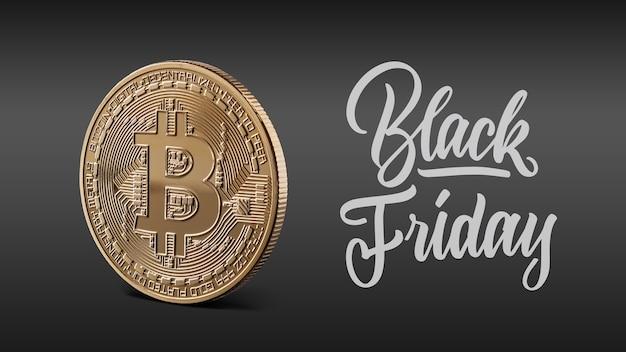 Goldmünze bitcoin, kalligraphischer text ist schwarzer freitag. das konzept des niedergangs des kryptowährungsmarktes,