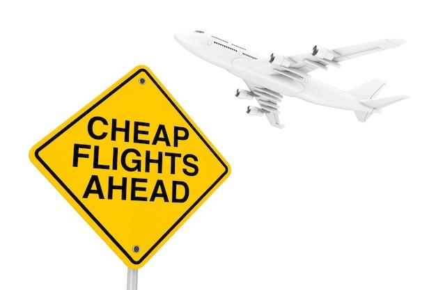 Günstige flüge voraus verkehrsschild mit white jet passagierflugzeug auf weißem hintergrund. 3d-rendering