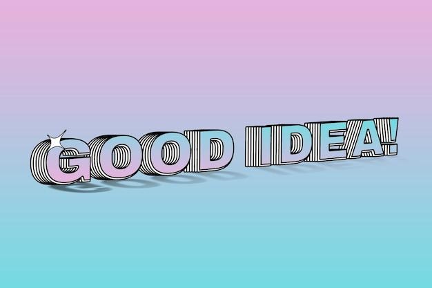 Gute idee geschichtete typografie auf buntem hintergrund