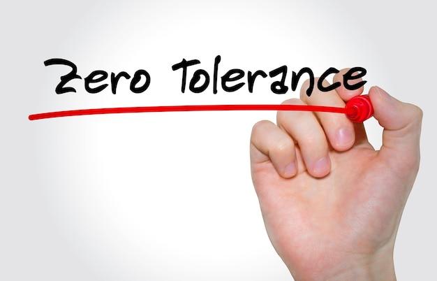 Handschriftliche inschrift zero tolerance mit marker, konzept