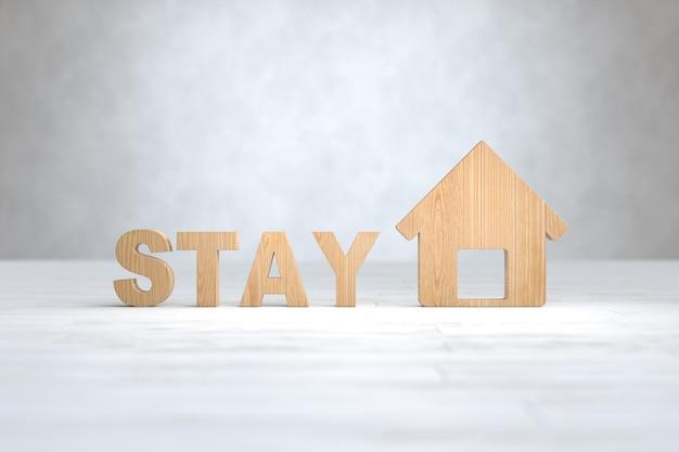 Holz bleiben text, covid-19, soziale distanzierung, bleiben zu hause konzept. 3d-illustration