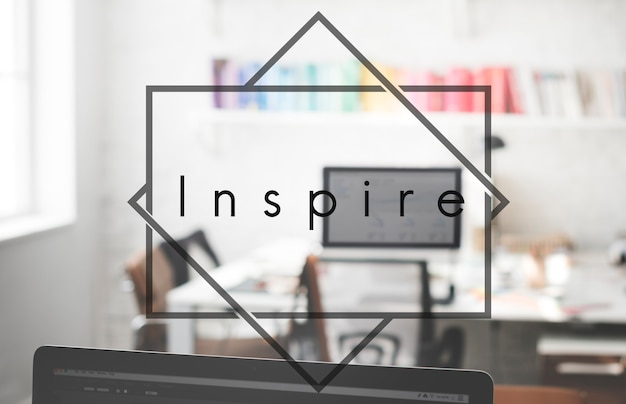 Inspire aspiration innovative motivation imagination concept