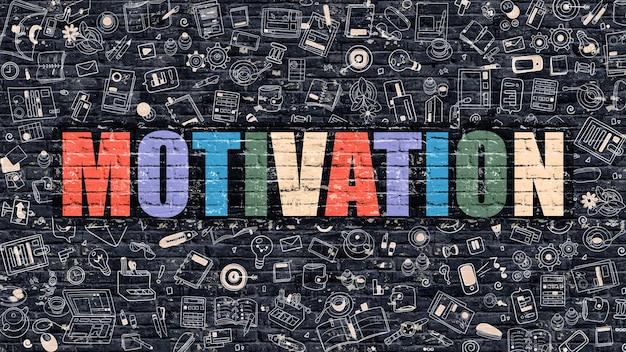 Motivation. mehrfarbige inschrift auf dunkler backsteinmauer mit doodle-symbolen herum. motivationskonzept. moderne illustration mit doodle-design-ikonen. motivation auf dunklem brickwall-hintergrund.