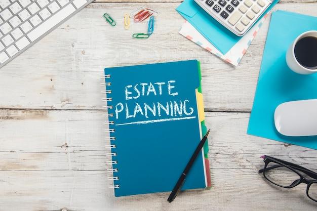 Nachlassplanungstext mit arbeitstabelle