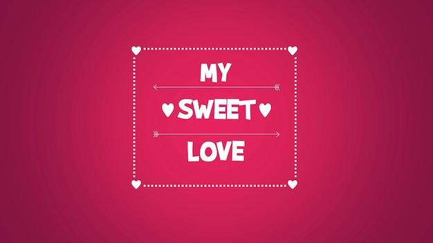 Nahaufnahme my sweet love text und bewegung rotes herz und pfeil auf valentinstag hintergrund. luxuriöse und elegante 3d-darstellung im dynamischen stil für den urlaub