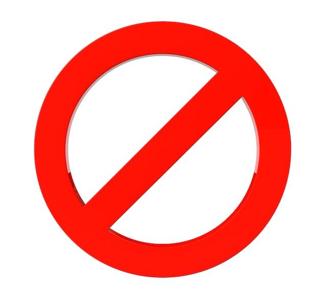 Nicht rotes warnschild auf weißem hintergrund