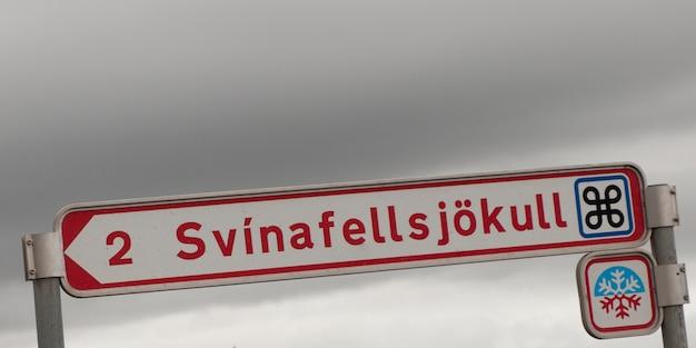 Roadsign nach svinafellsjökull