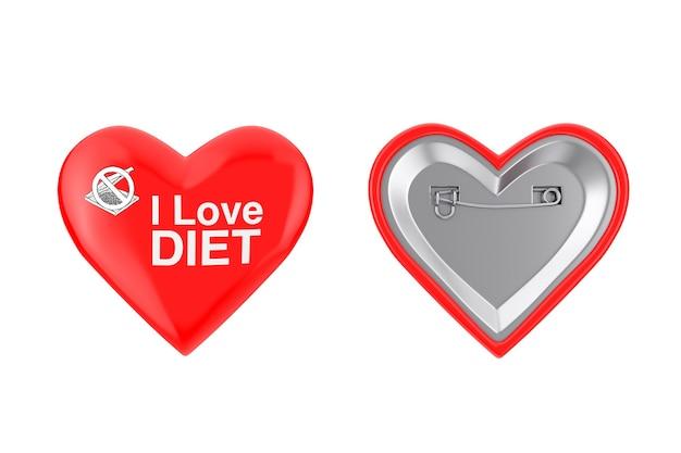 Rotes herz-pin-abzeichen mit i love diät-zeichen auf weißem hintergrund. 3d-rendering