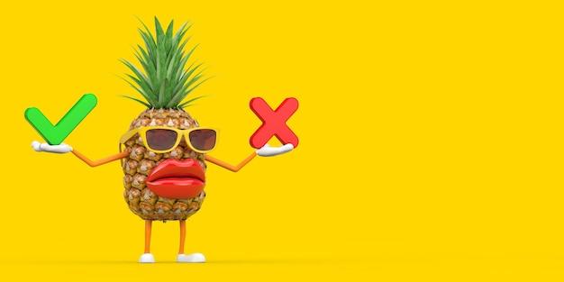 Spaß-cartoon-mode-hipster-schnitt-ananas-person-charakter-maskottchen mit rotem kreuz und grünem häkchen, bestätigen oder verweigern, ja oder nein-symbol auf gelbem hintergrund. 3d-rendering