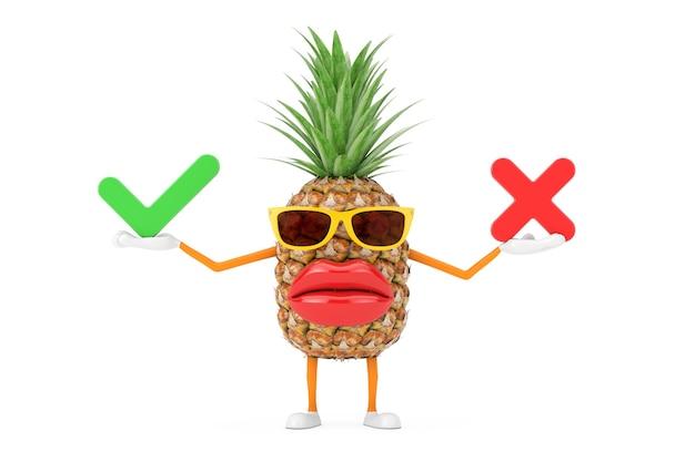 Spaß-cartoon-mode-hipster-schnitt-ananas-person-charakter-maskottchen mit rotem kreuz und grünem häkchen, bestätigen oder verweigern, ja oder nein-symbol auf weißem hintergrund. 3d-rendering