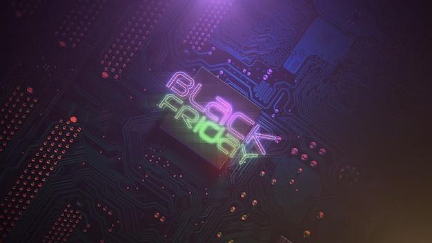 Text black friday und cyberpunk-hintergrund mit computerchip und neonlichtern. moderne und futuristische 3d-illustration für cyberpunk- und technologiethemen