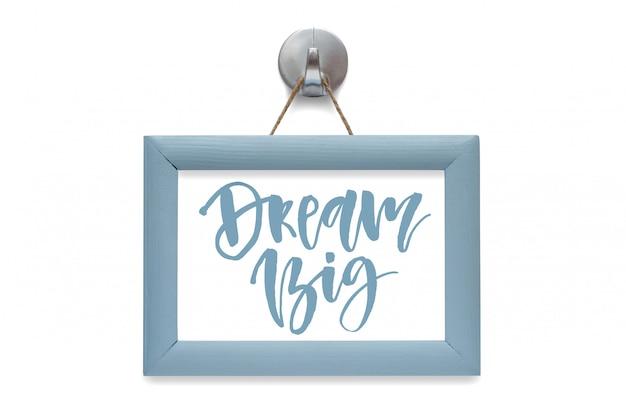 Träume groß. moderne kalligraphie.