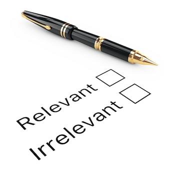 Umfrage-konzept. relevante oder irrelevante checkliste mit goldenem füllfederhalter auf weißem hintergrund. 3d-rendering