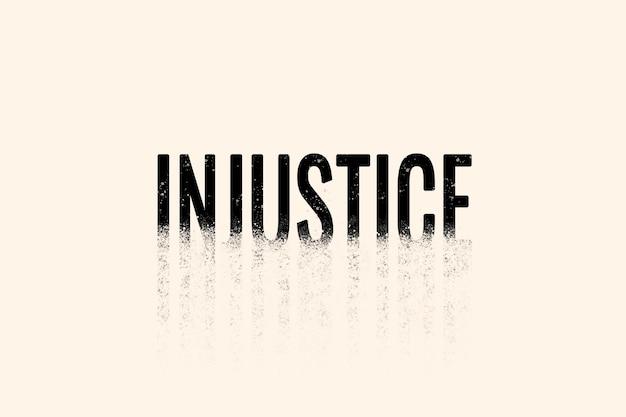Ungerechtigkeitstypografie in streuschrift