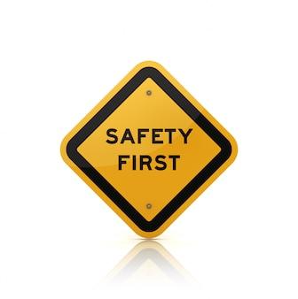 Verkehrsschild mit sicherheitsersten wörtern