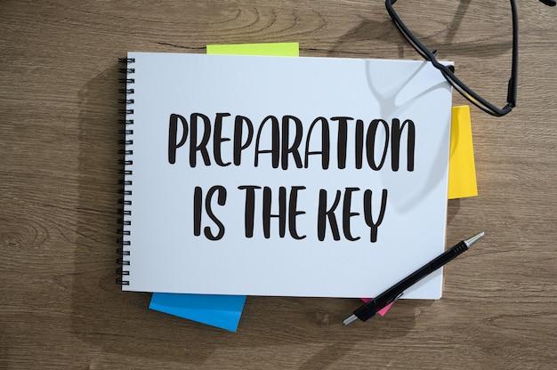 Vorbereitet sein und vorbereitung ist der schlüssel planen, vorbereiten, durchführen