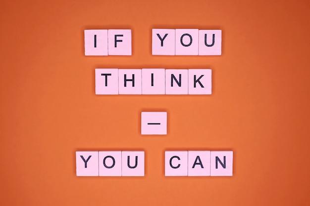 Wenn sie denken - können sie. motivationszitat