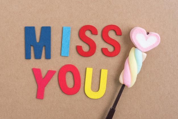Worte vermissen dich mit herz süßigkeiten