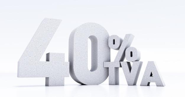 Zahl 40 prozent tva in 3d geschrieben, vierzig prozent tva isoliert auf weißem hintergrund, 3d-rendering