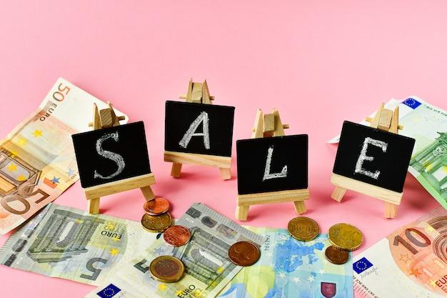 Zeichenverkauf und viel eurogeld.