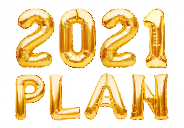 2021 plan phrase made of golden inflatable balloons isolated on white. new year resolution goal list, change and determination concept. helium balloons foil letters and numbers, celebration decoration