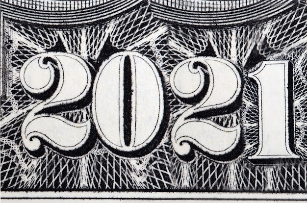 2021 year - inscription arranged from banknotes