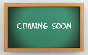 3d chalkboard with coming soon text