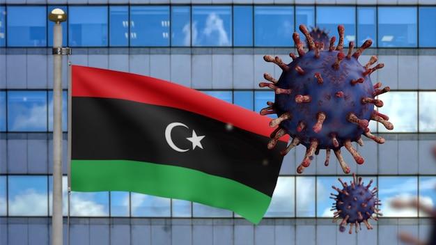 3d, ливийский флаг развевается с современным городом-небоскребом и вспышка коронавируса как опасного гриппа. вирус гриппа covid 19 на фоне развевающегося национального флага ливии. концепция пандемии