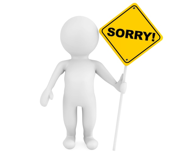 3d person with sorry traffic sign on a white background