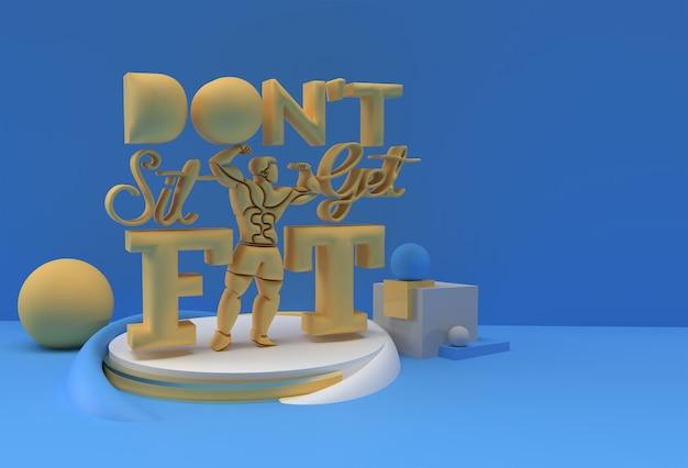3d-рендеринг. не сидите на месте. готовьтесь к рекламе каллиграфического текста. флаер дизайн иллюстрации плаката.