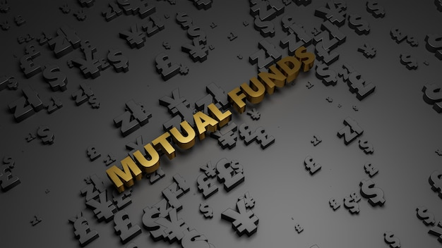 3d render of golden metallic mutual fund text on dark currency background.