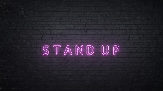 3d визуализация слово встать на фоне розового неона и черного кирпича