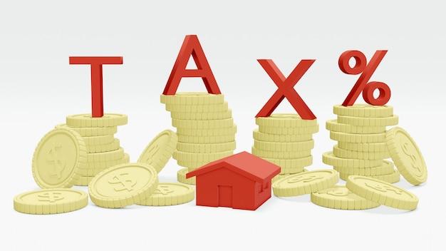 주택세 및 대출에 대한 주택 및 텍스트 세금 개념이 있는 동전 스택의 3d 렌더링