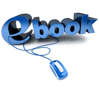 3d rendering of the word ebook connected to a computer mouse