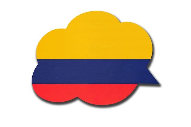 白い背景で隔離のコロンビアの国旗と3d吹き出し。コロンビアの国のシンボル。世界のコミュニケーションサイン。
