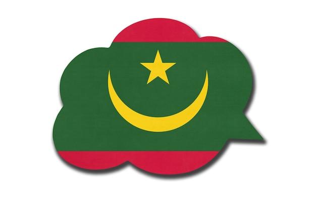흰색 배경에 고립 된 모리타니 국기와 함께 3d 연설 거품. 모리타니 국가의 상징입니다. 세계 통신 기호입니다.