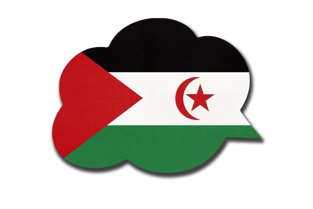 흰색 배경에 분리된 사하라 아랍 민주공화국 또는 sadr 국기가 있는 3d 연설 거품. 서사하라 국가의 상징입니다. 세계 통신 기호입니다.